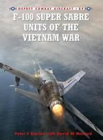 49419 - Davies-Menard-Ugolini, P.-D.W.-R. - Combat Aircraft 089: F-100 Super Sabre Units of the Vietnam War