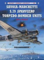 56884 - Mattioli-Caruana, M.-R. - Combat Aircraft 106: Savoia-Marchetti S.79 Sparviero Torpedo-Bomber Units