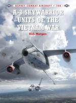 57370 - Morgan-Laurier, R.-J. - Combat Aircraft 108: A-3 Skywarrior Units of the Vietnam War