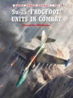 57371 - Mladenov-Ugolini, A.-R. - Combat Aircraft 109: Su-25 'Frogfoot' Units in Combat