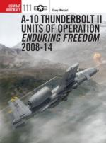 57564 - Wetzel-Laurier, G.-J. - Combat Aircraft 111: A-10 Thunderbolt II Units of Operation Enduring Freedom Vol 2