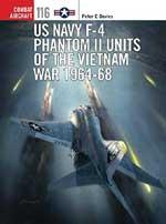 58735 - Davies, P. - Combat Aircraft 116: US Navy F-4 Phantom II Units of the Vietnam War 1964-68