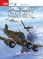 63087 - Mattioli-Caruana, M.-R. - Combat Aircraft 122: Savoia-Marchetti S.79 Sparviero Bomber Units