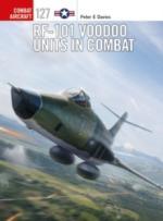 65742 - Davies-Laurier, P.E.-J. - Combat Aircraft 127: RF-101 Voodoo Units in Combat