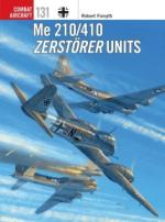 66523 - Forsyth-Laurier, R.-J. - Combat Aircraft 131: Me 210/410 Zerstoerer Units