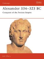 15237 - Warry, J. - Campaign 007: Alexander 334-323BC. Conquest of the Persian Empire