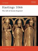 17871 - Gravett, C. - Campaign 013: Hastings 1066. The fall of Saxon England