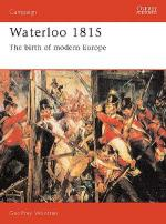 21453 - Wootten, G. - Campaign 015: Waterloo 1815. The Birth of Modern Europe