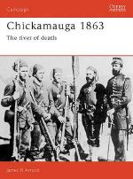 16218 - Arnold, J. - Campaign 017: Chickamauga 1863. The River of Death