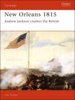 19214 - Pickles, T. - Campaign 028: New Orleans 1815. Andrew Jackson Crushes the British