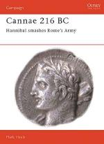 16086 - Healy, M. - Campaign 036: Cannae 216 BC. Hannibal smashes Rome's Army