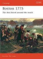 15910 - Morrissey, B. - Campaign 037: Boston 1775. The shot heard around the world