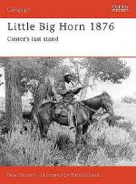 18515 - Panzeri, P. - Campaign 039: Little Big Horn 1876. Custer's Last Stand