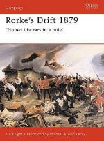 20072 - Knight-Perry, I.-A. - Campaign 041: Rorke's Drift 1879. 'Pinned like rats in a hole'