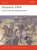 17218 - Nicolle-Hook, D.-R. - Campaign 043: Fornovo 1495. France's Bloody Fighting Retreat