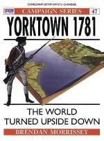 21558 - Morrissey-Hook, B.-A. - Campaign 047: Yorktown 1781. The World Turned Upside Down