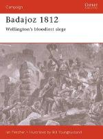 15680 - Fletcher-Younghusband, I.-B. - Campaign 065: Badajoz 1812. Wellington's bloodiest siege