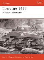 18557 - Zaloga-Bryan, S.J.-T. - Campaign 075: Lorraine 1944. Patton versus Manteuffel