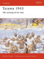 20798 - Wright-Gerrard, D.-H. - Campaign 077: Tarawa 1943. The turning of the tide