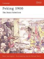 19609 - Harrington-Perry, P.-M. - Campaign 085: Peking 1900. The Boxer Rebellion