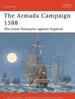 15455 - Konstam-Gerrard, A.-H. - Campaign 086: Armada Campaign 1588. The Great Enterprise against England