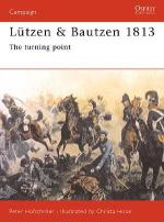 18612 - Hofschroer-Hook, P.-C. - Campaign 087: Luetzen and Bautzen 1813. The Turning Point