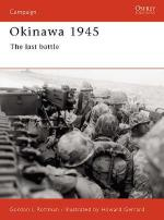 22584 - Rottman-Gerrard, G.-H. - Campaign 096: Okinawa 1945. The last battle