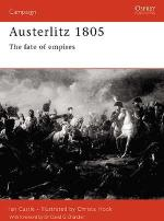 22505 - Castle-Hook, I.-C. - Campaign 101: Austerlitz 1805. The fate of Empires