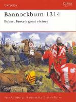 22513 - Armstrong-Turner, P.-G. - Campaign 102: Bannockburn 1314. Robert Bruce's great victory