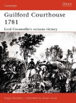 22555 - Konstam-Hook, A.-A. - Campaign 109: Guilford Courthouse 1781. Lord Cornwallis's Ruinous Victory