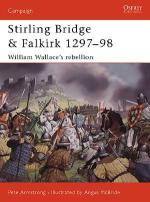 25851 - Armstrong-McBride, P.-A. - Campaign 117: Stirling Bridge and Falkirk 1297-98. William Wallace's rebellion