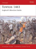 25512 - Gravett-Turner, C.-G. - Campaign 120: Towton 1471. England's bloodiest battle