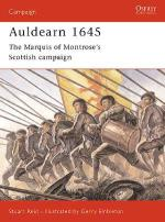 25172 - Reid-Embleton, S.-G. - Campaign 123: Auldearn 1645. The Marquis of Montrose's Scottish campaign