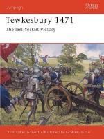 26776 - Gravett-Turner, C.-G. - Campaign 131: Tewkesbury 1471. The last Yorkist victory