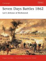 26797 - Konstam-Embleton, A.-G. - Campaign 133: Seven Days Battles 1862. Lee's defense of Richmond