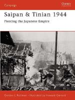 27005 - Rottman-Gerrard, G.-H. - Campaign 137: Saipan and Tinian 1944. Piercing the Japanese Empire