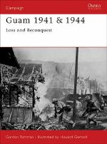 29917 - Rottman-Gerrard, G.-H. - Campaign 139: Guam 1941 and 1944. Loss and Reconquest