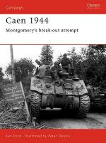 29888 - Ford-Dennis, K.-P. - Campaign 143: Caen 1944. Montgomery's Break-Out Attempt