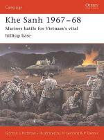 30582 - Rottman-Dennis, G.-P. - Campaign 150: Khe Sanh 1967-68. Marines battle for Vietnam's vital hilltop base