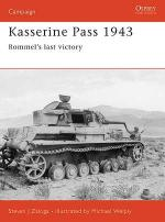 30600 - Zaloga-Welply, S.J.-M. - Campaign 152: Kasserine Pass 1943. Rommel's last victory