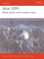 30578 - Nicolle-Turner, D.-G. - Campaign 154: Acre 1291. Bloody sunset of the Crusader States