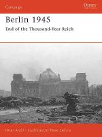 32005 - Antill-Dennis, P.-P. - Campaign 159: Berlin 1945. End of the thousand years Reich