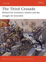 32044 - Nicolle-Hook, D.-C. - Campaign 161: Third Crusade 1191. Richard Lionheart and the battle for Jerusalem