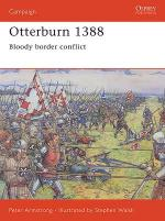 33455 - Armstrong, P. - Campaign 164: Otterburn 1388. Bloody border conflict