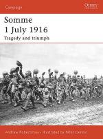 33485 - Robertshaw, A. - Campaign 169: Somme 1 July 1916. Tragedy and triumph