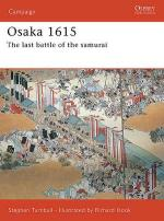 33494 - Turnbull, S. - Campaign 170: Osaka 1615. The last battle of the samurai