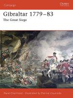 33458 - Chartrand, R. - Campaign 172: Gibraltar 1779-1783. The Great Siege