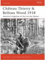 35906 - Bonk-Dennis, D.-P. - Campaign 177: Chateau Thierry and Belleau Wood 1918. America's Baptism of Fire on the Marne