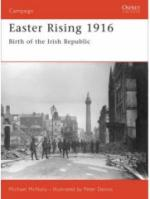 35909 - McNally-Dennis, M.-P. - Campaign 180: Easter Rising 1916. Birth of the Irish Republic