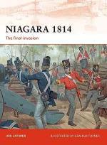 40734 - Latimer, J. - Campaign 209: Niagara 1814. The final invasion